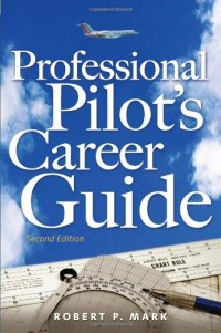 Professional Pilots Career Guide 200